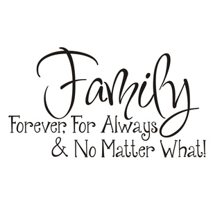 Vinyl-Attraction-Family-Forever-For-Always-No-Matter-What-Vinyl-Wall-Art-f29fb3c3-a441-4feb-b4a4-1f19b5066cf0_320
