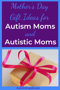 Mother's day gift ideas for autism moms and autistic moms