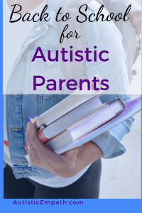 Back to School for Autistic Parents