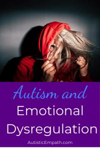 Autism and Emotional Dysregulation