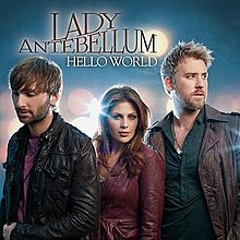 lady antebellum hello world artist