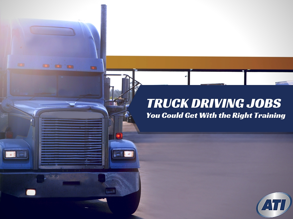 5 Types Of Truck Driving Jobs You Could Get With The Right