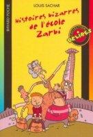 Histoires bizarres de l'école zarbi - Louis Sachar - Lecture ~ Mode ...