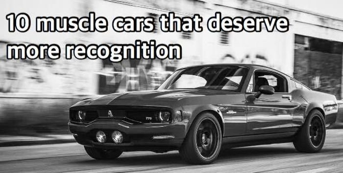 Latest 10 Muscle Cars That Deserve More Recognition Free Download