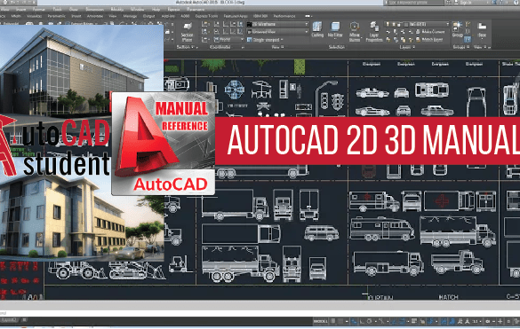 AutoCAD 2D and 3D Manuals