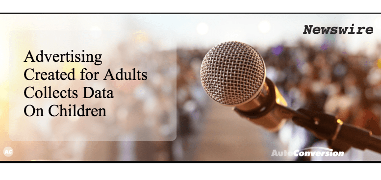 Adult Advertising Collects Data on Kids