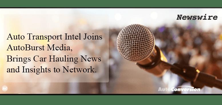 Auto Transport Intel Joins AutoBurst Media Network