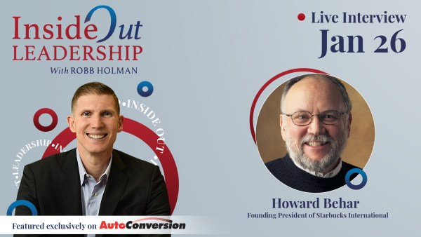 Robb Holman Inside Out Leadership Conversation with Howard Behar