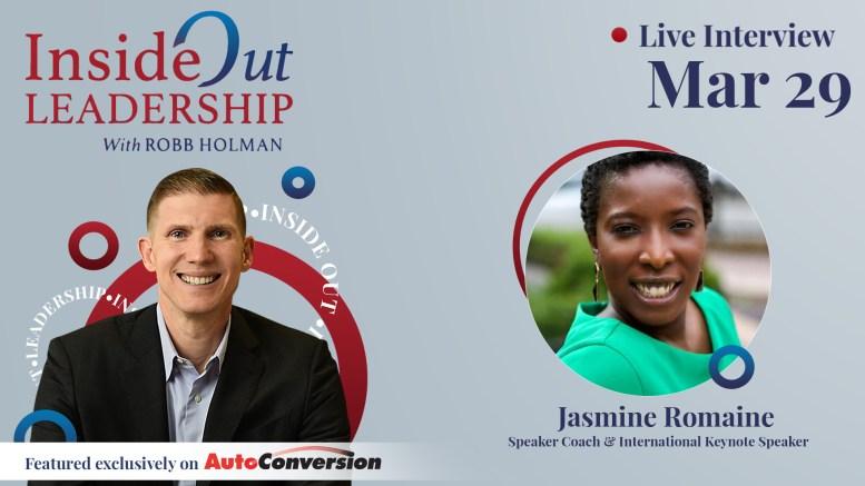 Robb Holman Interviews Jasmine Romaine on the Inside Out Leadership Podcast