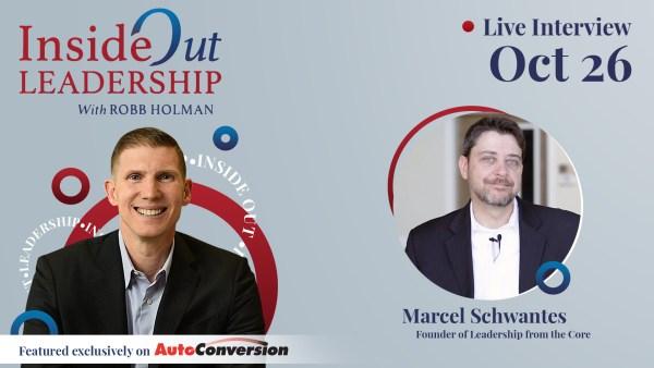 Marcel Schwantes on Inside Out Leadership w/ Robb Holman