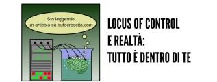 Locus of control e realtà soggettiva: tutto è dentro di te