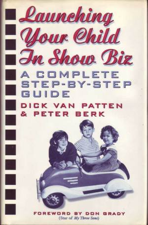 Dick Van Patten in-person autographed Book Launching Your Child