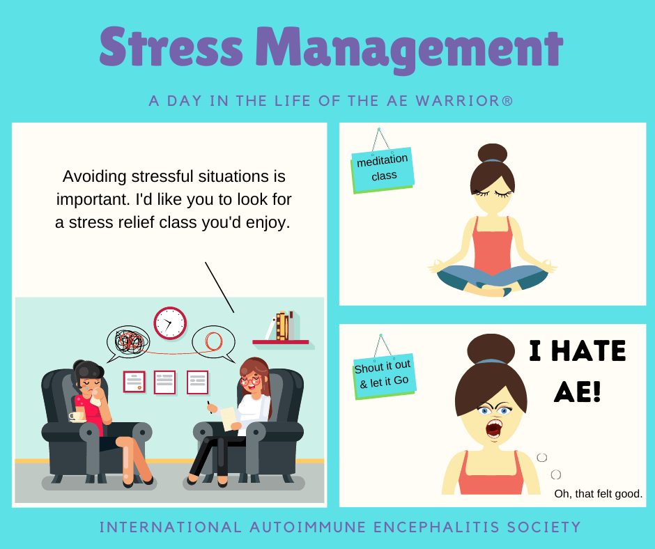 stress mgmt A day in the Life of the AE Warrior® 10 18 2020 FB - Memes About Autoimmune-Encephalitis