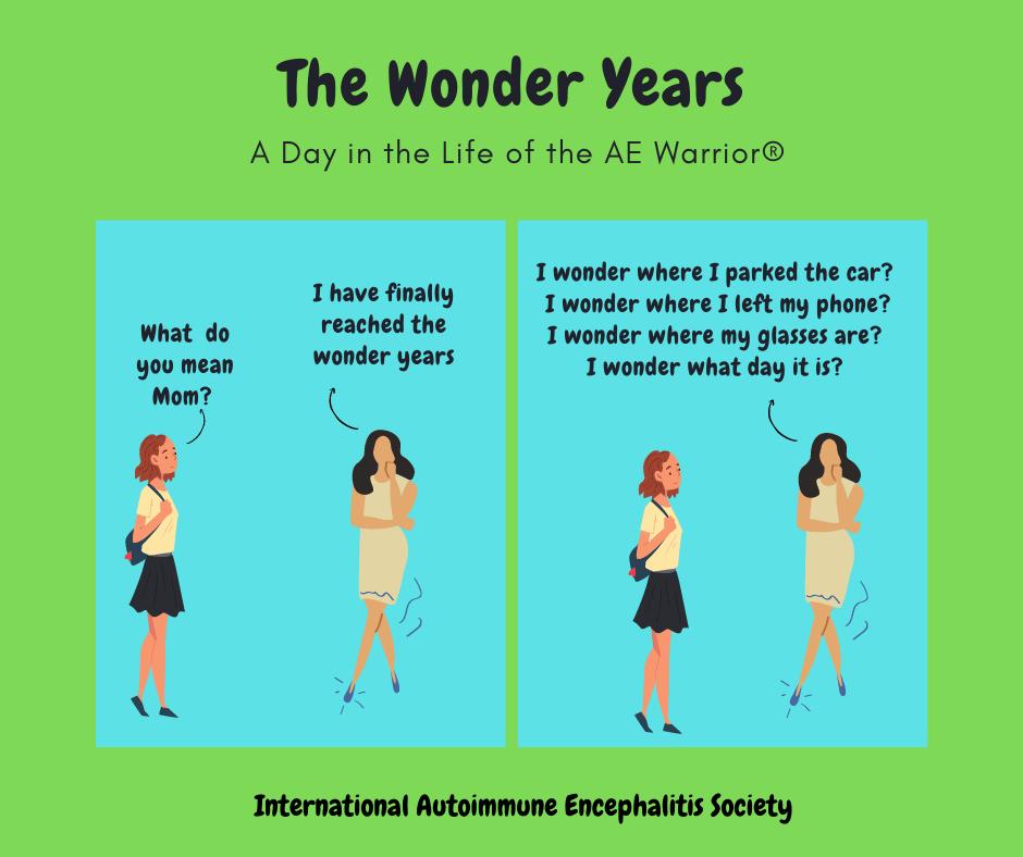 The Wonder years AE Warrior comic Strip 4 18 2021 FB - Memes About Autoimmune-Encephalitis