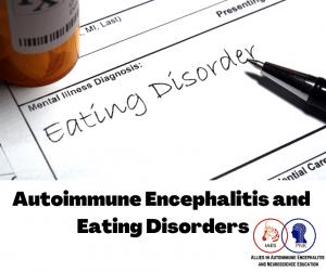 AE eating disorders Facebook Post e1629576319497 - Autoimmune Encephalitis Handouts and Fact Sheets