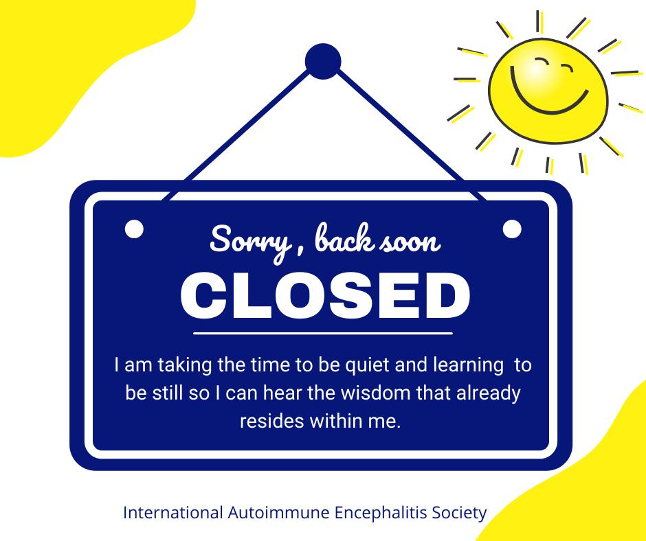 Closed for quiet time wisdom Facebook Post - Memes About Autoimmune-Encephalitis