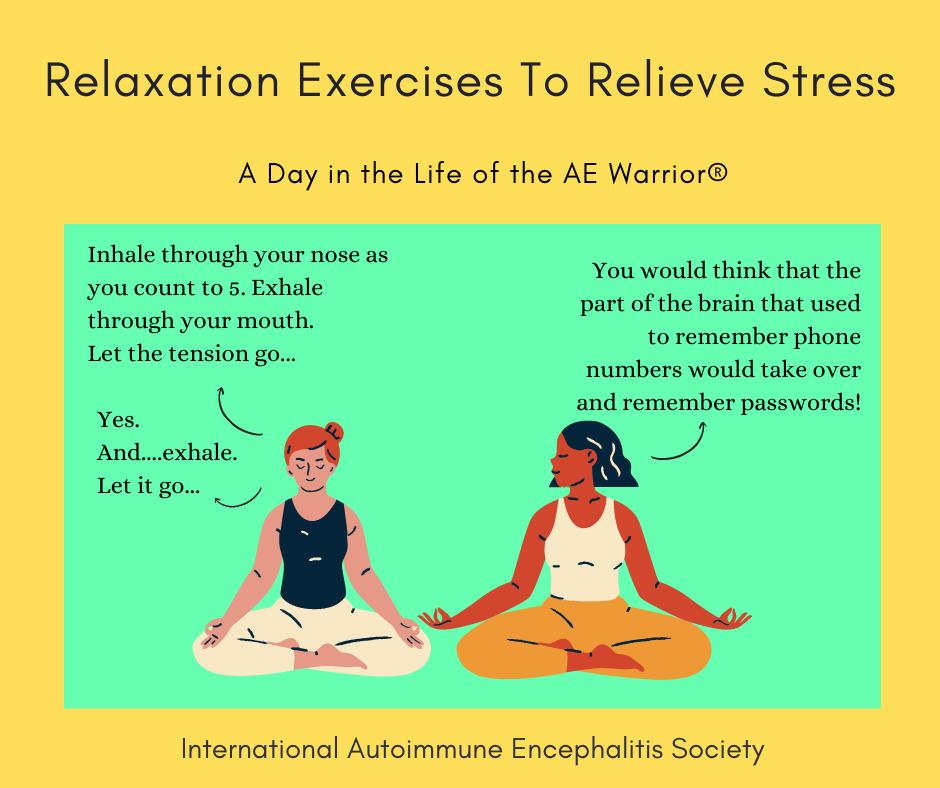 Relaxation exercise to relieve stress 9 5 21 FB - Memes About Autoimmune-Encephalitis
