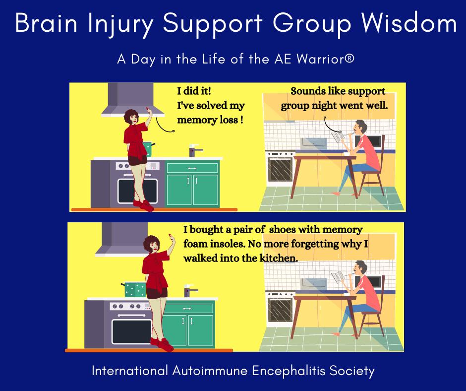 support group wisdom 10 10 21 FB - Memes About Autoimmune-Encephalitis