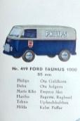 "Tekno catalogue avec le Ford Taunus 1000 ""Philips"""