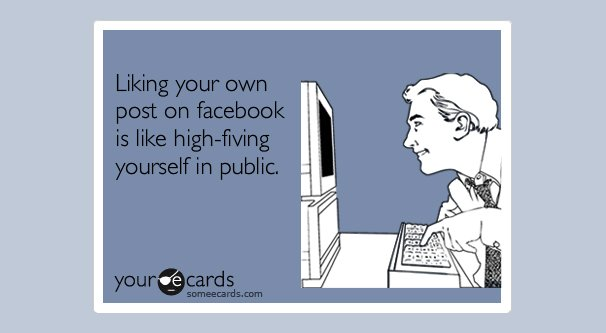7 Reasons Why You Should Like Your Own Facebook Posts