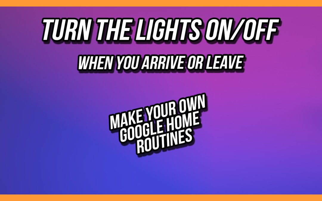 Google Home App working on Sunrise/Sunset Google Assistant Routine in Google Home Beta