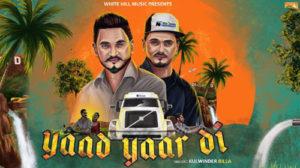 Yaad Yaar Di Lyrics – Kulwinder Billa