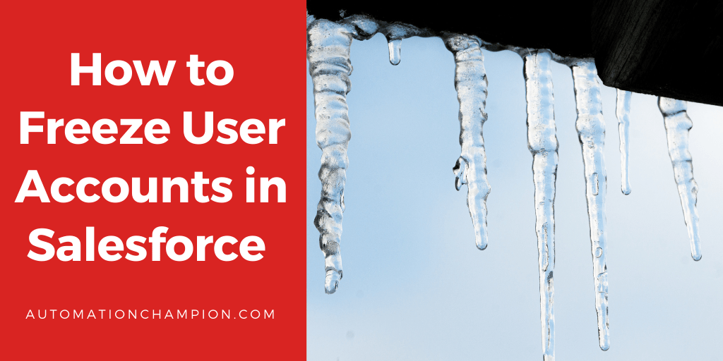 How to Freeze User Accounts in Salesforce