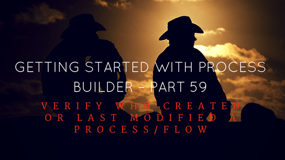getting-started-with-process-builder-part-59