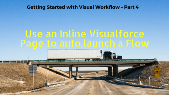 use-an-inline-visualforce-page-to-autolaunch-a-flow1