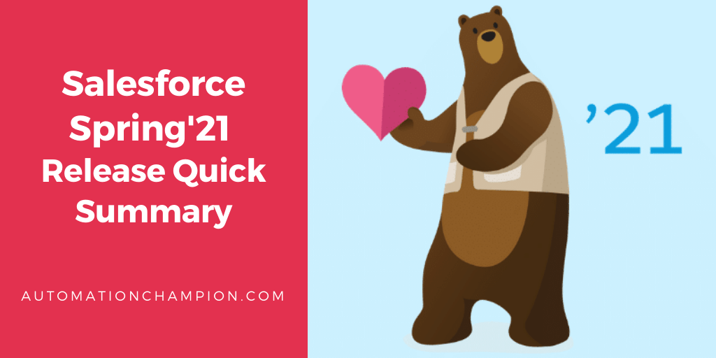 Salesforce Spring'21 Release Quick Summary