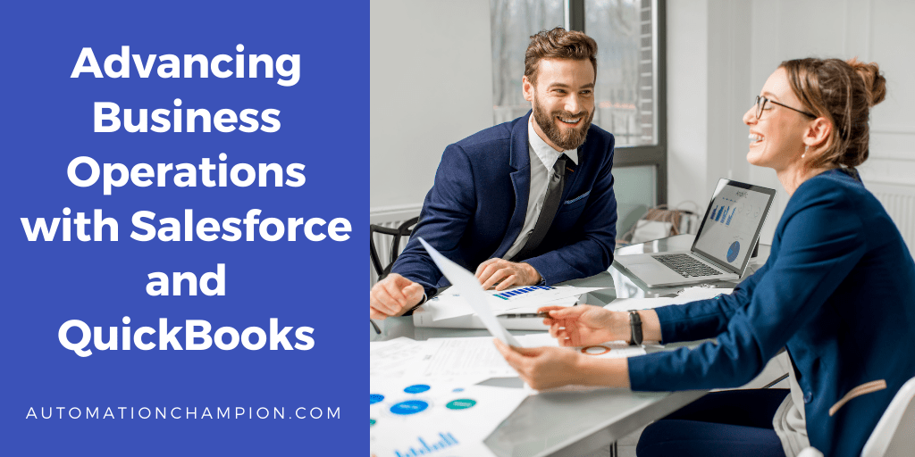 Advancing Business Operations with Salesforce and QuickBooks