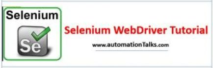 Selenium WebDriver - Web Automation Tool with Java