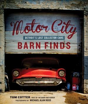 66_motor_city_two-fer_motor_city_barn_finds_tom_cotter_