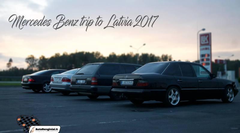 Mercedes Benz trip to Latvia 2017