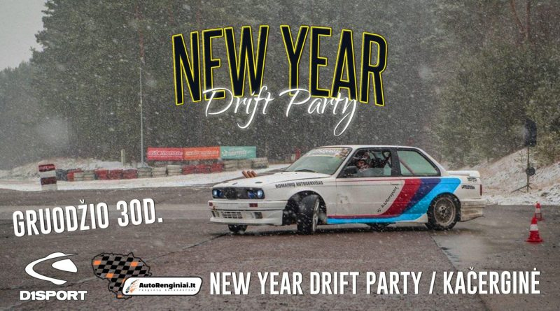 New Year Drift Party / Kačerginė