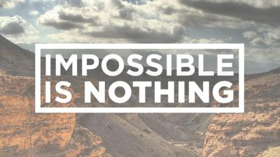 Creencias limitantes: Impossible is nothing