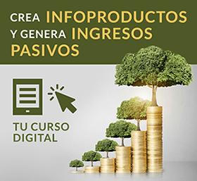 curso-crear-infoproductos-generar-ingresos-pasivos