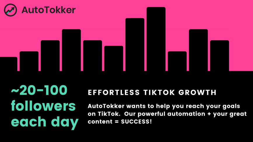 TikTok bot. TikTok growth service. TikTok Automation.  Autotokker can get you 20-100 tiktok followers per day!