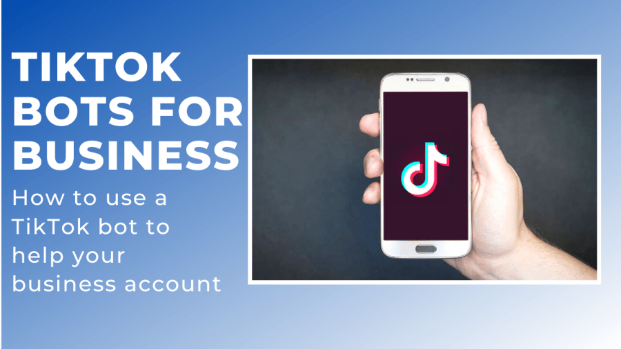 TikTok bots for business accounts. How to grow your TikTok business account. Make money.
