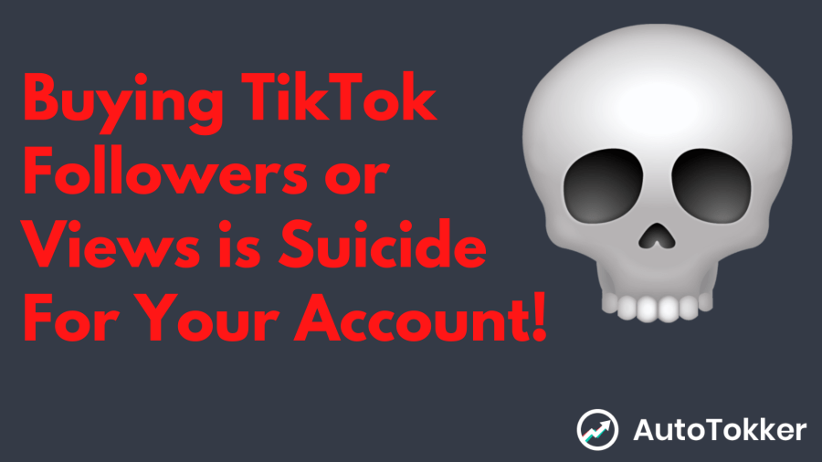 buying tiktok followers or views is stupid and will cause a shadowban