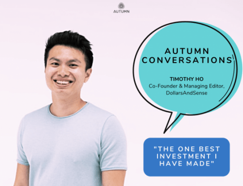 """Autumn Conversations: """"The One Best Investment I Have Made"""" by Timothy Ho"""