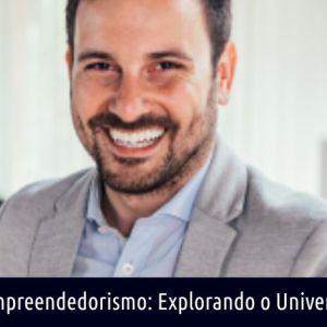 EMPREENDEDORISMO: EXPLORANDO O UNIVERSO