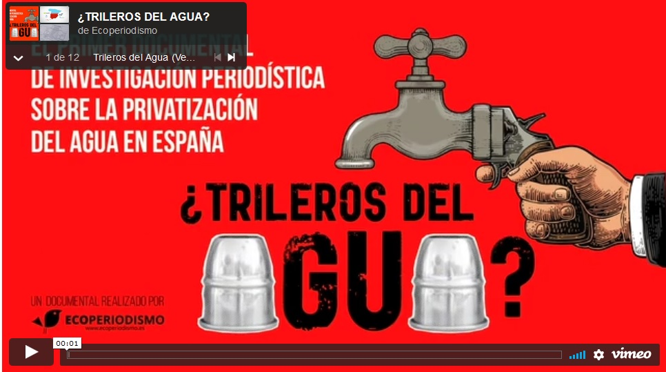 Documental Trileros del agua