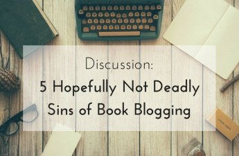5 Hopefully Not Deadly Sins of Book Blogging