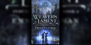 Weaver's Lament by Emma Newman