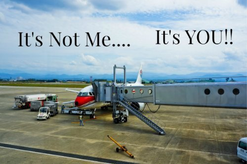 Dear Airlines..It's YOU!