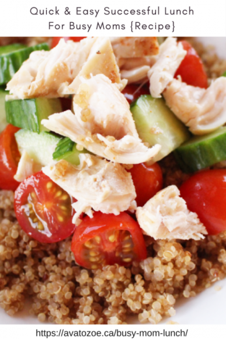 Quick & Easy Successful Lunch For Busy Moms