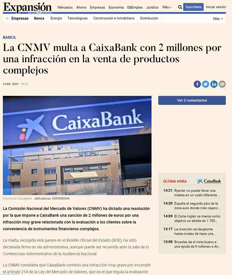 They do not do suitability tests, for this reason alone CAIXA BANK has been ordered to pay two million euros.
