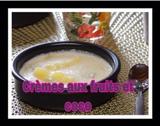 » Crèmes » aux fruits coco au cookeo ou à la casserole