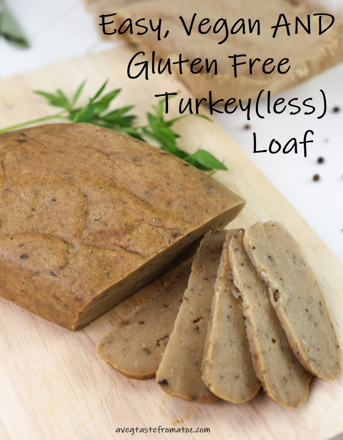 Turkey(less) roast, vegan meat alternative that is also suitable for your gluten and soy free guests sliced on a wooden board